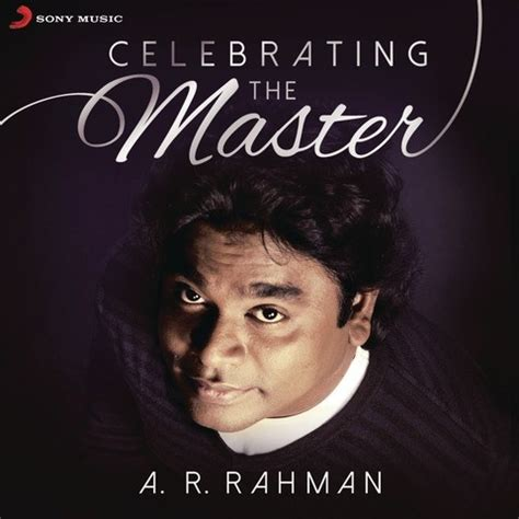 Ar Rahman Best Mp3 Free Download | a r rahman celebrating the master songs download a r