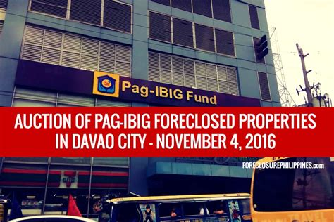 pag ibig housing loan davao city pag ibig to dispose foreclosed properties in davao city via public auction on november
