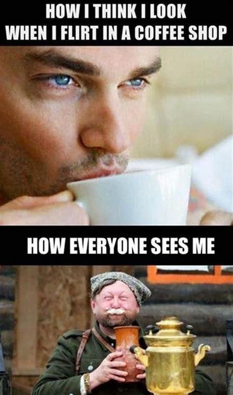 Funny Flirty Memes - coffee shop flirting