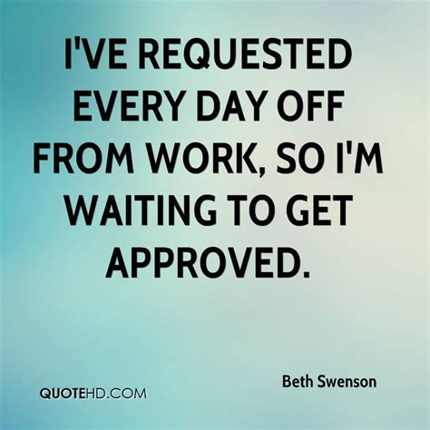 Im For The Day So by Beth Swenson Quotes Quotehd
