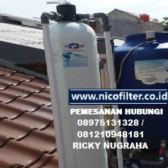 Nico Filter Filter Air Penjernih Air Saringan Air Penyaring Air 22 jual filter air saringan air filter air filter terjual
