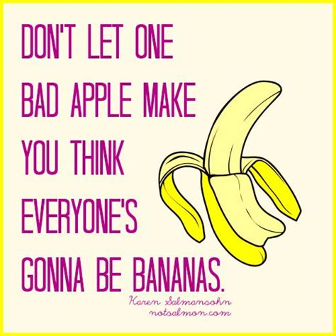 You Say Banana I Say Apple by 142 Best Images About Parenting Quotes On