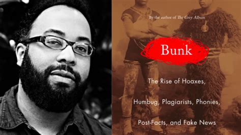 bunk the rise of hoaxes humbug plagiarists phonies post facts and news books kevin s bunk reveals the true news