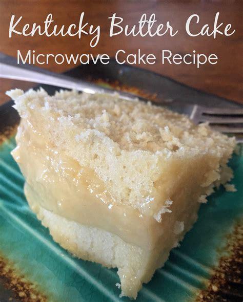 microwave cake kentucky butter cake a microwave cake recipe the