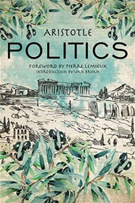 Aristotle The Politics philosophy articles archives classical wisdom weekly