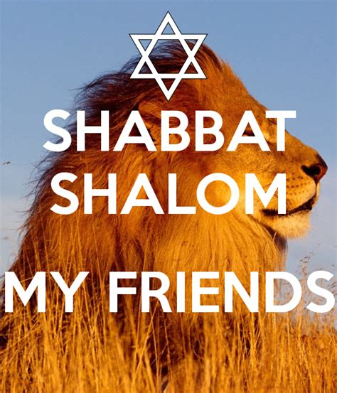 shabbat shalom images shabbat shalom my friends poster chadm85 keep calm o matic