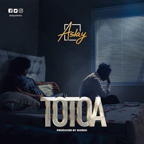 aslay totoa lyrics afrika lyrics  lyrics