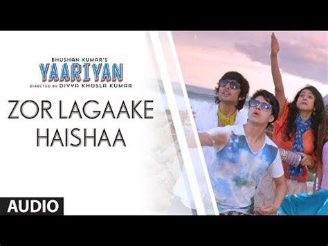 film zor laga ke haisha yaariyan 2014 movies mp3 download lyrics