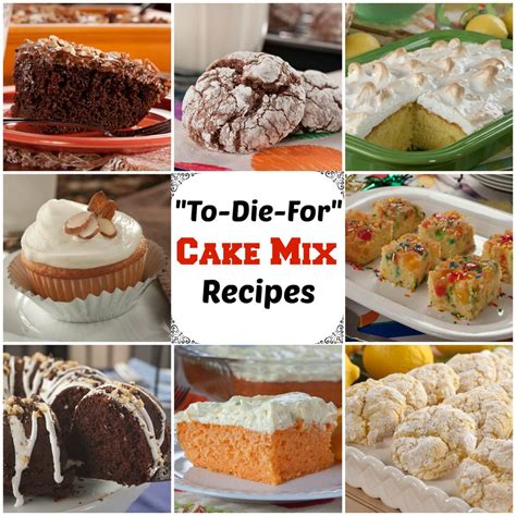 33 to die for recipes with cake mix mrfood
