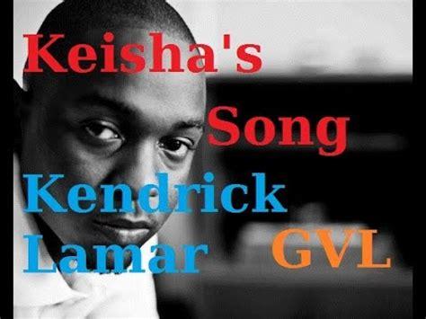 kendrick lamar keisha s song kendrick lamar keisha s song traduction fran 231 aise youtube