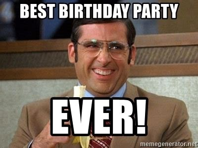 Best Birthday Meme - best birthday party ever brick tamland anchorman meme
