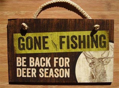 hunting and fishing home decor gone fishing be back for deer season hunting lodge cabin
