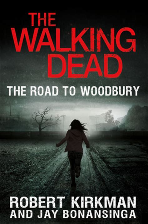 walking books the walking dead the road to woodbury the governor