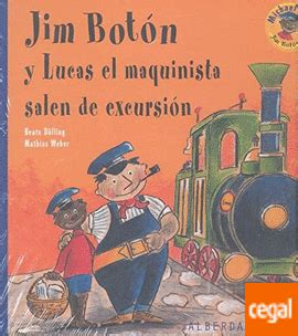 libro jim botn y lucas jim boton y lucas el maquinista salen de excursion de dolling beate weber mathias 978 84 9868