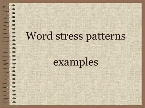 pattern words exles ppt how words work syllables and word stress