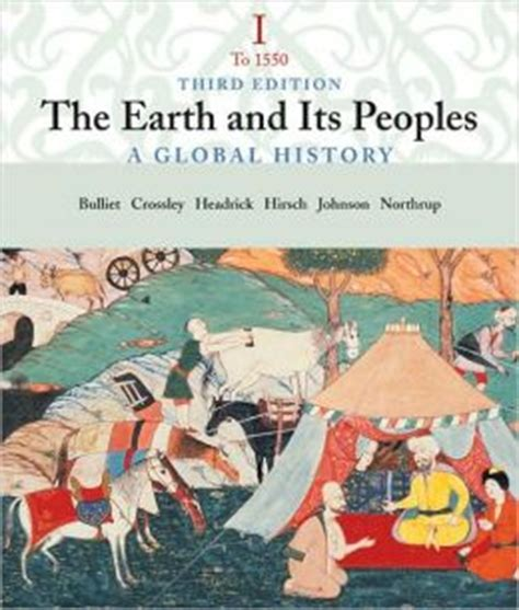 the earth and its peoples a global history books the earth and its a global history volume i to