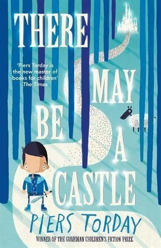 there may be a there may be a castle now in paperback piers torday