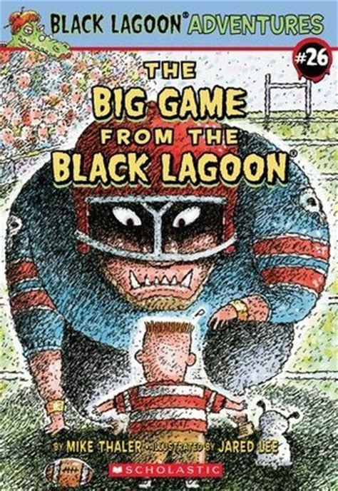 the book report from the black lagoon reading level the big from the black lagoon by mike thaler