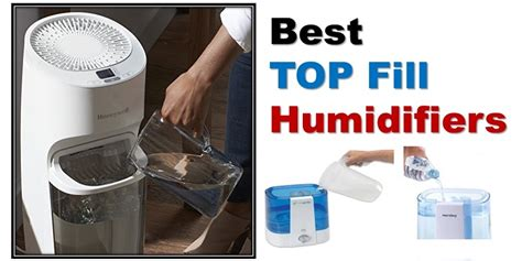 top fill humidifiers   good  elderly