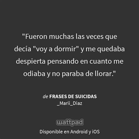imagenes suicidas sad i m reading quot frases de suicidas quot on wattpad quote me