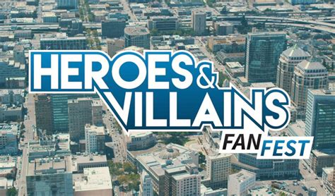 heroes and villains fan fest 2017 heroes and villains fan fest isn t just a con it s an