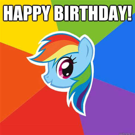 Happy Dasboard happy birthday rainbow dash quickmeme