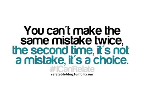 s day mistakes choices quotes quotesgram