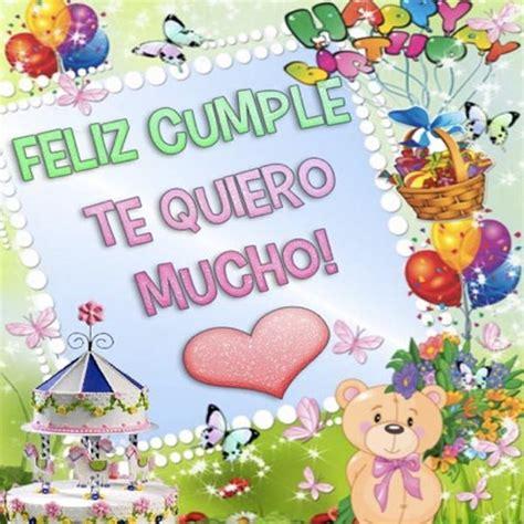 imagenes bonitas de cumpleaños feliz hermosas imagenes de feliz cumplea 241 os para una nieta mas