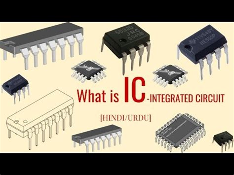 what is the purpose of the integrated circuit what is ic integrated circuit urdu explain with practicle