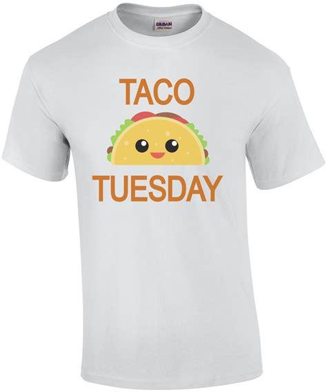 Tshirt Tuesday taco tuesday shirt