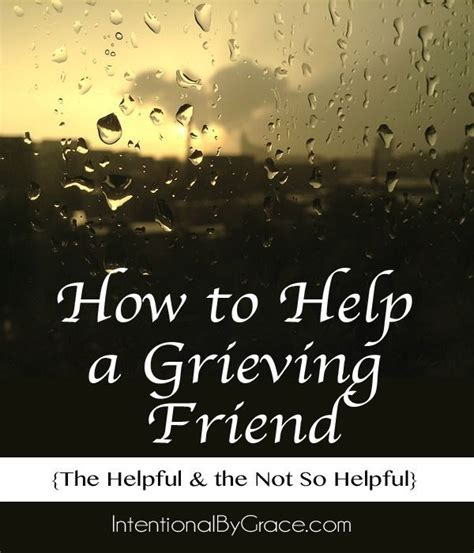 words of comfort to a friend who is sad 25 best ideas about grieving friend on pinterest