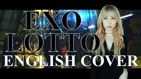 exo lotto lyrics exo 엑소 lotto english cover youtube
