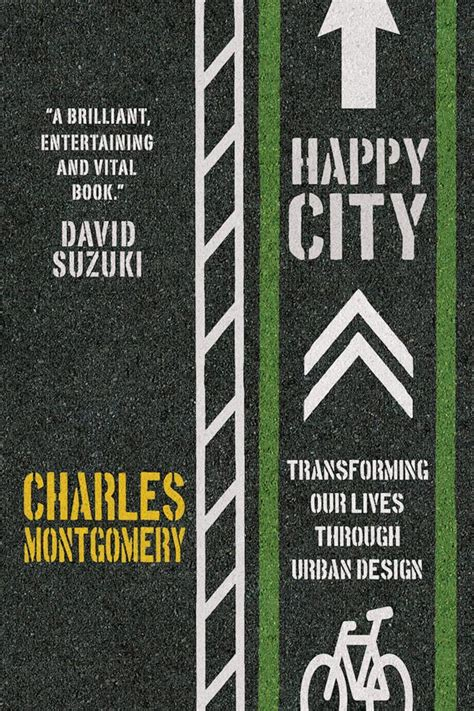 Happy City Transforming Our Lives Through Design the book happy city