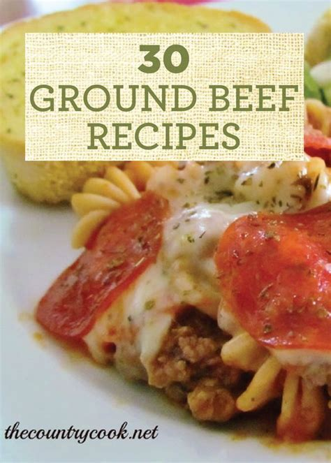 pin these 30 ground beef recipes for quick and easy dinner