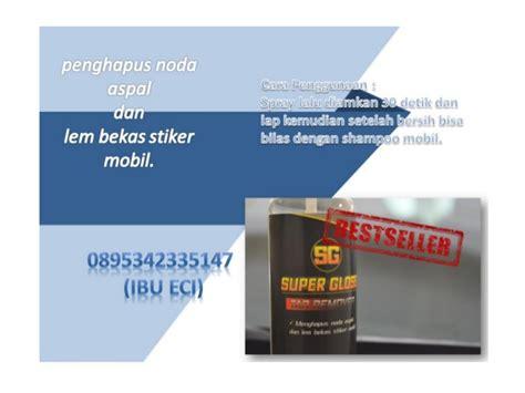 Penghilang Noda Aspal Di Cat Mobil 2 0895342335147 ibu eci menghilangkan noda aspal di cat mobil