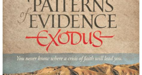 pattern of exodus review a bountiful love patterns of evidence exodus review