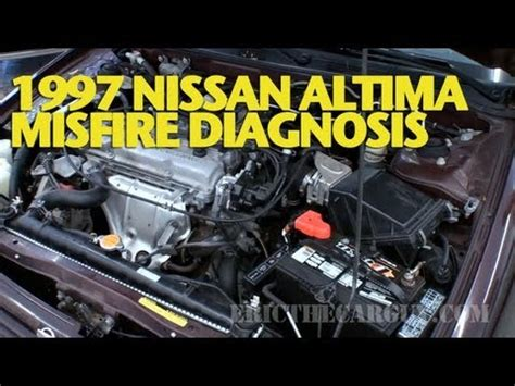 1997 nissan altima misfire diagnosis ericthecarguy youtube