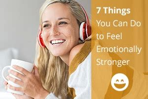 7 Things You Can Do On A Tight Budget by 7 Things You Can Do To Feel Emotionally Stronger Be