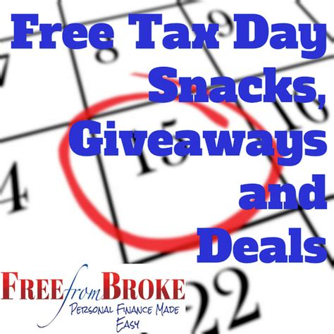 free tax day snacks giveaways and deals - Free Tax Day Giveaways