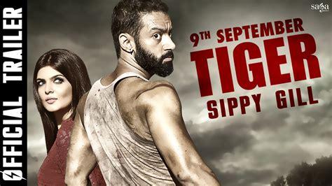 punjabi film lion of punjab watch online tiger official trailer sippy gill sartaj singh pannu