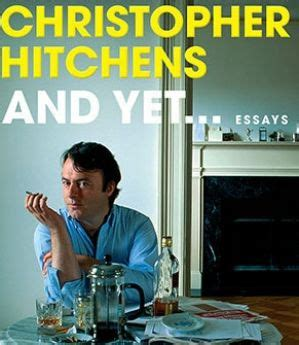 christopher hitchens the last and other conversations the last series books and yet review the last scraps from the brilliant