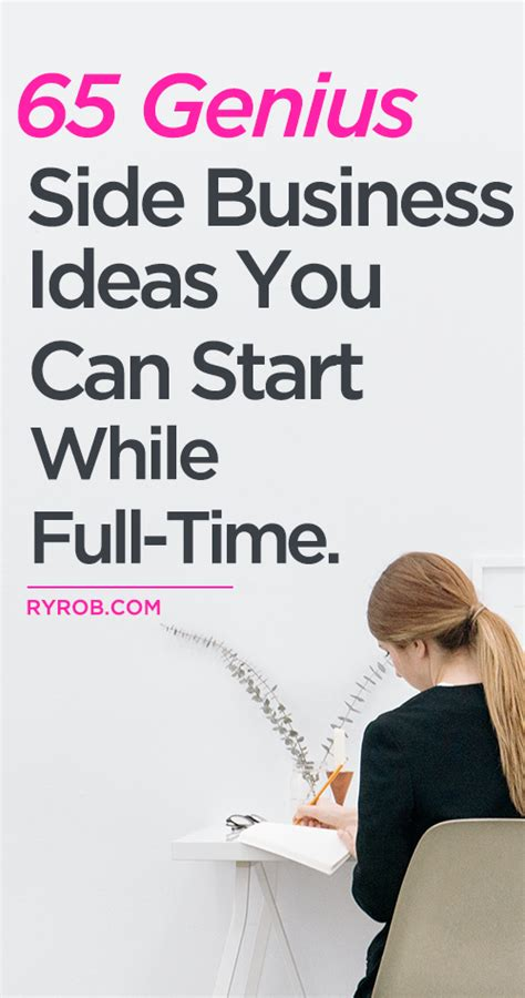 best business ideas 101 best side business ideas to start while working a full