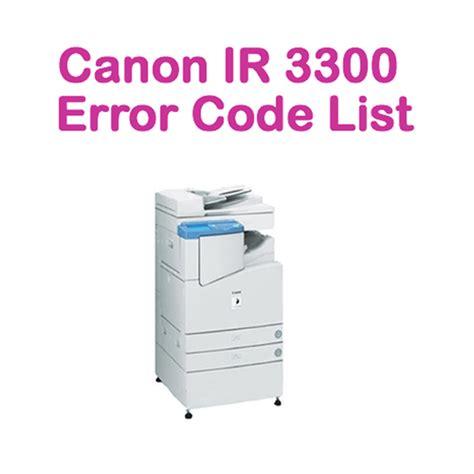 what is the canon e08 error message canon ir 3300 error code list copy care online