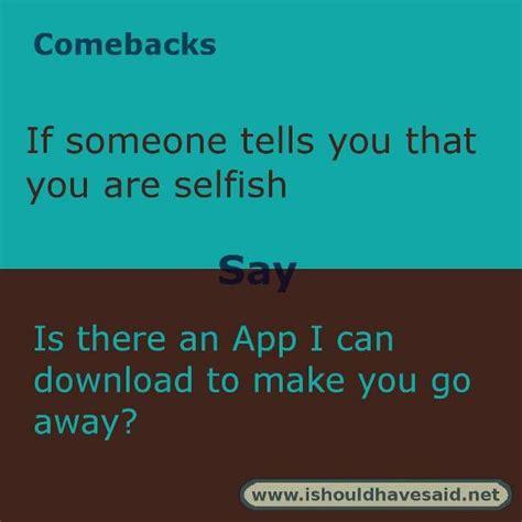 8 Awesome Comebacks by Best 25 Comebacks Memes Ideas On