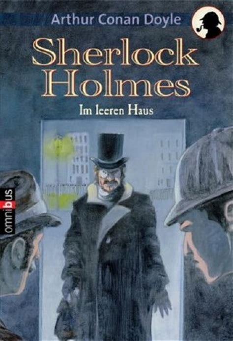 the adventure of the empty house the adventure of the empty house the return of sherlock holmes 1 by arthur conan