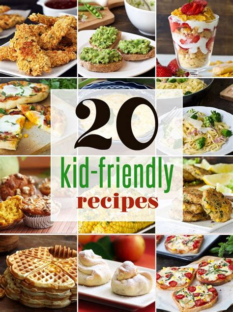 20 easy kid friendly recipes healthy recipes that kids will love delicious pinterest