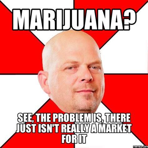 Marijuana Meme - marijuana