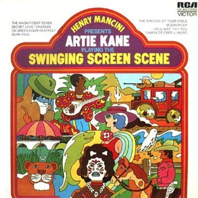 the swinging scene henry mancini presents artie kane playing the swinging
