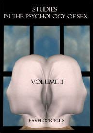 studies in the psychology of vol 2 sexual inversion classic reprint books studies in the psychology of volume 3 illustrated
