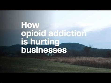 How Do I Start Opioid Detox Business by How Opioid Addiction Is Hurting Businesses